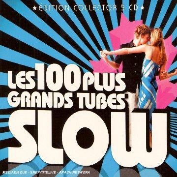 Les 100 Plus Grands Tubes Slow