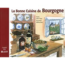La Bonne Cuisine de Bourgogne
