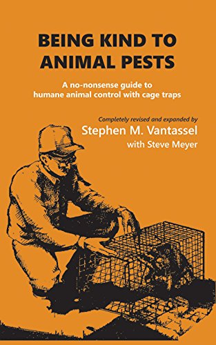 Being Kind to Animal Pests: A no-nonsense guide to humane animal control with cage traps (English Edition) - Animal Cage Trap
