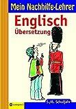 Mein Nachhilfe-Lehrer Englisch Übersetzung 5. /6. Schuljahr.