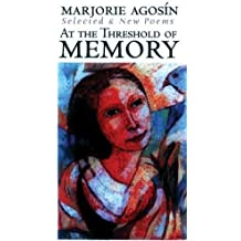 At the Threshold of Memory: New & Selected Poems: A Bilingual Critical Anthology