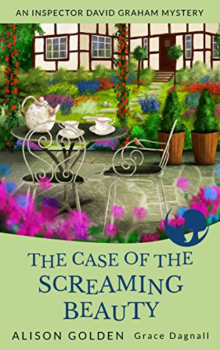 the-case-of-the-screaming-beauty-an-inspector-david-graham-cozy-mystery-book-1-english-edition