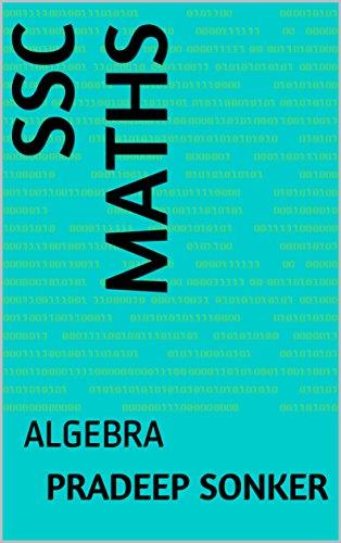 SSC MATHS: ALGEBRA