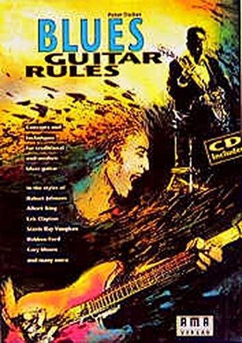 Fischer : Blues Guitar Rules (Book/CD Set) by Peter Fischer (2000-12-21)