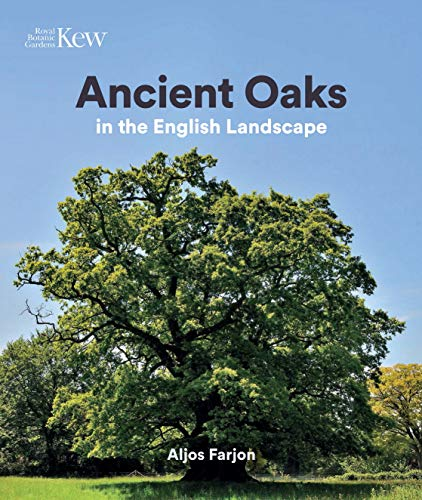 Ancient Oaks: In the English landscape for sale  Delivered anywhere in UK