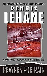 Prayers for Rain par Dennis Lehane