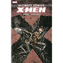 Ultimate Comics X-Men by Brian Wood Volume 3 by Brian Wood (March 04,2014)