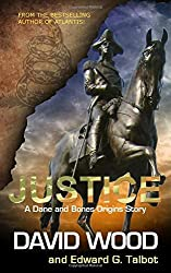 Justice: A Dane and Bones Origins Story (Dane Maddock Origins) (Volume 8) by David Wood (2016-02-13)