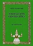 Weihnachtsgeschichten - Peter Rosegger