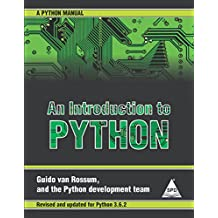 An introduction to python python tutorial, version 3. 6. 2: buy an.