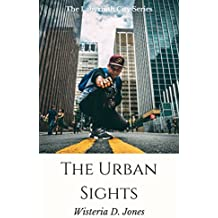 The Urban Sights (The Labyrinth City Series)