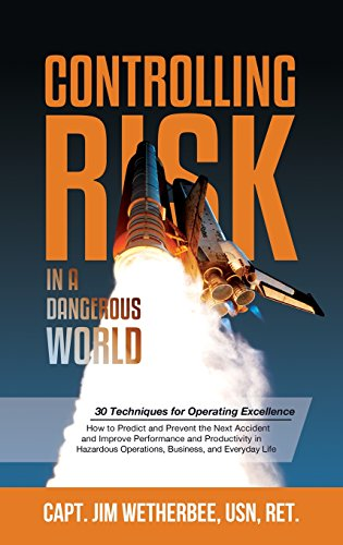 Controlling Risk: Thirty Techniques for Operating Excellence por Jim Wetherbee