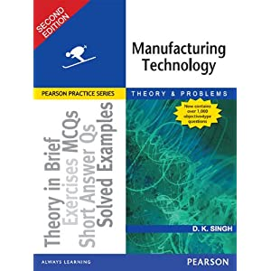 Manufacturing Technology: Theory and Problems