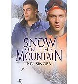 Snow on the Mountain Singer, P D ( Author ) Aug-17-2012 Paperback