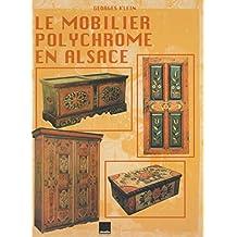Le mobilier polychrome en Alsace : Boiseries, mobilier et objets peints en milieu rural
