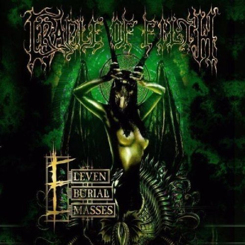 Eleven Burial Masses by CRADLE OF FILTH (2007-05-03)