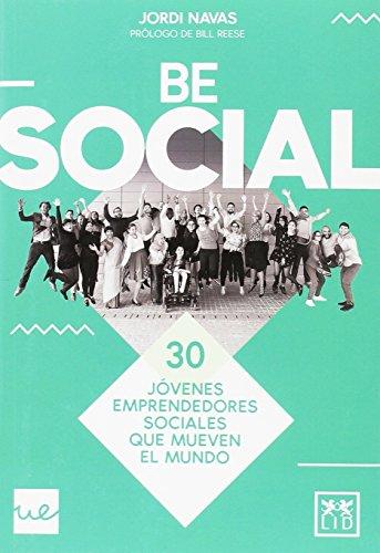 Be social (Acción empresarial) por Jordi Sánchez Navas