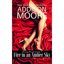 Fire in an Amber Sky: Billionaire Boys (Burning Through Gravity Book 3) (English Edition)