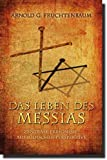 Das Leben des Messias: Zentrale Ereignisse aus jüdischer Perspektive