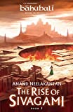#4: The Rise of Sivagami: Book 1 of Baahubali - Before the Beginning