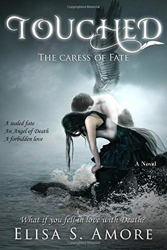 Touched - The Caress of Fate - Amore Elisa