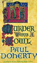Murder Wears a Cowl (Hugh Corbett Mysteries Book 6)
