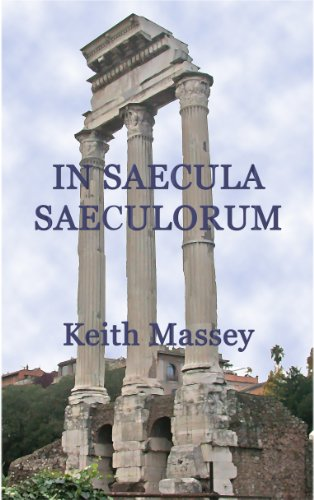 In Saecula Saeculorum (The Andrew Valquist Series Book 4 ...