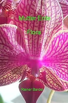 Mutter Erde Flora