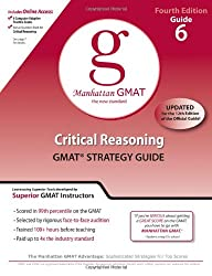 Critical Reasoning GMAT Preparation Guide, 4th Edition (Manhattan GMAT Preparation Guides)