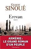 Erevan | Sinoué, Gilbert. Auteur
