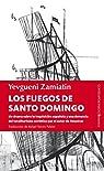 Fuegos de Santo Domingo par Zamiátin