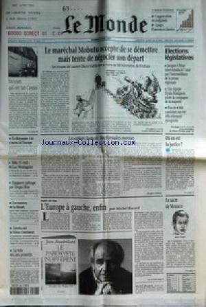 MONDE (LE) [No 16258] du 06/05/1997 - SIX JOURS QUI ONT FAIT CANNES - LE ROYAUME-UNI S'OUVRE A L'EUROPE - SIDA - L' EXIL DE LUC MONTAGNIER - KASPAROV RATTRAPE PAR DEEPER BLUE - LES SOURCES DE LA SHOAH - TOYOTA SUR LE VIEUX CONTINENT - LA FOLIE DES ARTS PRIMITIFS - LE MARECHAL MOBUTU ACCEPTE DE SE DEMETTRE MAIS TENTE DE NEGOCIER SON DEPART - LES ESPIONS FRANCAIS, FONCTIONNAIRES MOROSES PAR JACQUES ISNARD - L'EUROPE A GAUCHE, ENFIN PAR MICHEL ROCARD - ELECTIONS LEGISLATIVES - OU EN EST LA