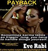 Payback - A free crime mystery suspense and psychological thriller : A free book crime mystery suspense and psychological thriller (The Girl on Fire Series 1)