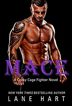 Mace (A Cocky Cage Fighter Novel) by [Hart, Lane]