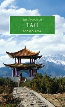 The Essence of Tao by [Ball, Pamela]