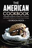 The American Cookbook - Your Best Guide to - Best Reviews Guide