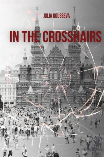 In the Crosshairs: Volume 2 (Russian Bodyguard Series)