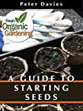 A Guide to Starting Seeds