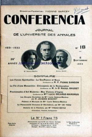 CONFERENCIA [No 18] du 05/09/1932 - LES FORCES SPIRITUELLES - LA SOUFFRANCE ET NOUS PAR LE R.P. P. SANSON - CHIRURGIENS DE LA RESTAURATION PAR R. BAUDET - MES VIOLONS D'INGRES PAR LUCIE DELARUE-MARDRUS - LES BOUGIES SCULPTEES DE MME DELARUE-MARDRUS - J. BASCHET - LA PERSONNALITE HUMAINE PAR MME DE THAU - MLLE PAULE BAYLE