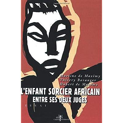 L'Enfant sorcier africain entre ses deux juges