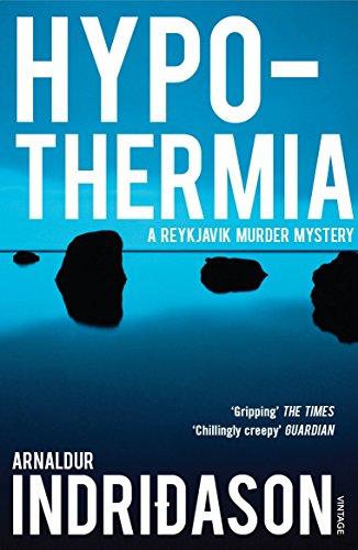 Hypothermia (Reykjavik Murder Mysteries 6)