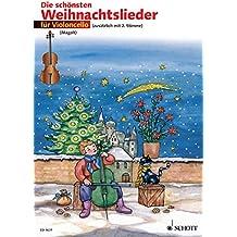 Die schönsten Weihnachtslieder: 1-2 Violoncelli