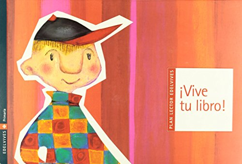 Plan Lector Edelvives ¡Vive tu libro!, 2 Educación PriMaría, 1 ciclo de Daniele Fossette (5 oct 2006) Tapa blanda