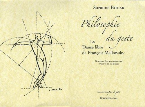Philosophie du geste : La danse libre de François Malkovsky