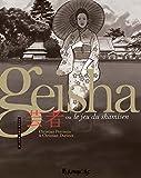 Geisha ou Le jeu du shamisen (Tome 2-Deuxième partie)