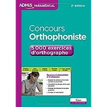 Concours Orthophoniste - 5 000 exercices d'orthographe - Entraînement
