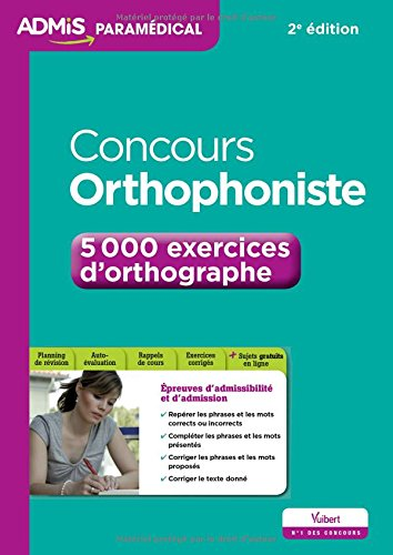 Concours Orthophoniste - 5 000 exercices d'orthographe - Entraînement