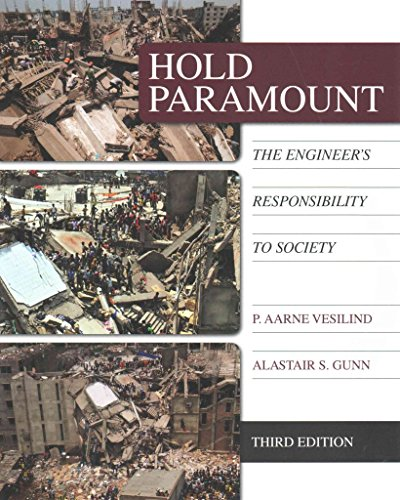 hold-paramount-since-1400-the-engineers-responsibility-to-society-by-author-p-vesilind-published-on-