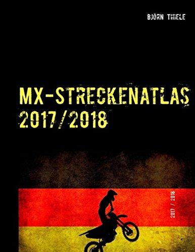 MX-Streckenatlas 2017/2018: MX & Enduro Strecken in Deutschland