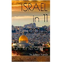 Israel in 11 days: an Itinerary (Travel Itinerary) (English Edition)
